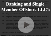 Banking Single Member Offshore limited liability company LLC