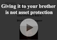 Giving brother asset protection