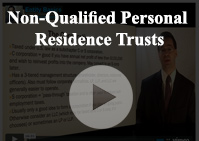 Non Qualified Personal Residence Trusts
