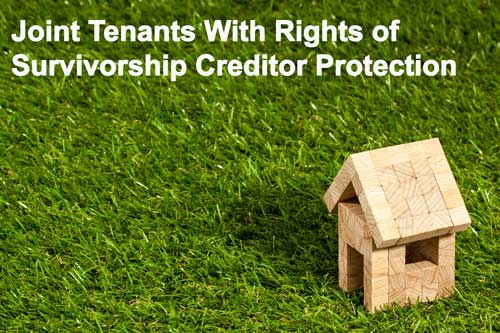 joint tenants with rights of survivorship creditor protection